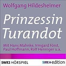Prinzessin Turandot Hörspiel von Wolfgang Hildesheimer Gesprochen von: Hans Mahnke, Irmgard Först, Paul Hoffmann, Rolf Henniger, Heinz Reincke, Maria Wiecke