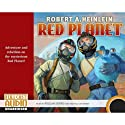 Red Planet (       UNABRIDGED) by Robert A` Heinlein Narrated by William Dufris
