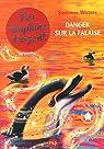 Les dauphins d'argent, tome 7 : Danger sur la falaise