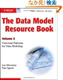 The Data Model Resource Book: Volume 3: Universal Patterns for Data Modeling