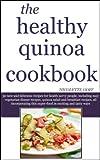 The Healthy Quinoa Cookbook (English Edition)