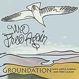We Free Again (feat. Apple Gabriel, Don Carlos)