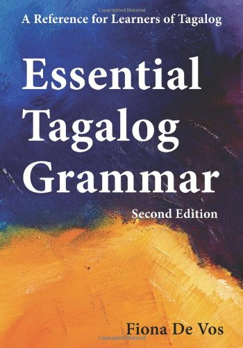 Essential Tagalog Grammar - A Reference for Learners of...
