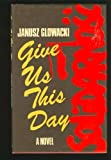 img - for Give us this day book / textbook / text book