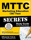 MTTC Marketing Education  36 Exam Secrets