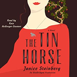 The Tin Horse: A Novel | [Janice Steinberg]