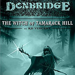 Donbridge: The Witch of Tamarack Hill Audiobook