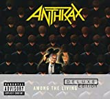 Among The Living - Deluxe Edition by Anthrax