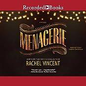 Menagerie   Rachel Vincent