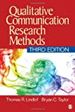 img - for Qualitative Communication Research Methods book / textbook / text book