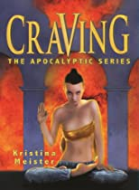 Craving (The Apocalyptic Series)