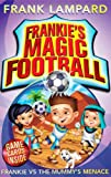 Frank Lampard Frankie's Magic Football: Frankie vs The Mummy's Menace: Number 4 in series