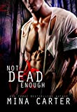 Not Dead Enough: Zombie Paranormal Romance (Project Rebellion: SARA Book 1)