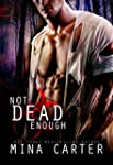 Not Dead Enough: Zombie Paranormal Ro...