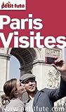 Paris Visites 2013-2014 Petit Fut� (avec photos et avis des lecteurs)