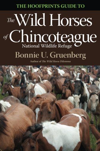 The Hoofprints Guide to the Wild Horses of Chincoteage National Wildlife Refuge (Volume 2)