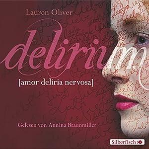 Delirium (Amor-Trilogie 1) Hörbuch