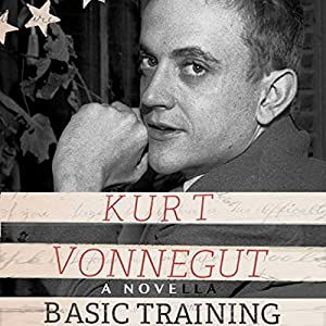 Basic Training | [Kurt Vonnegut]