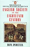 English Society in the Eighteenth Century (0140138196) by Porter, Roy