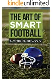 The Art of Smart Football (English Edition)