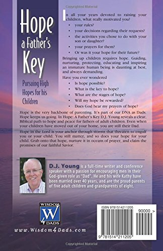 Hope: A Father's Key: Pursuing High Hopes for his Children