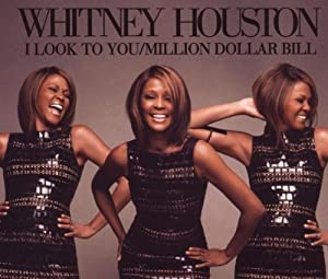 I Look to You/Million Dollar Bill