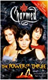 The Power of Three: Being Enchanted Has Its Price (Charmed)