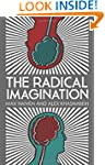 The Radical Imagination: Social Movem...