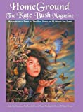 Homeground: The Kate Bush Magazine: Anthology Two: The Red Shoes to 50 Words for Snow