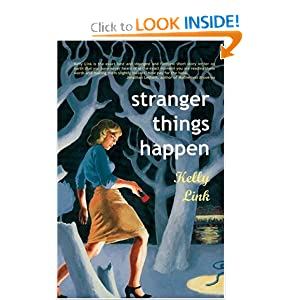 Amazon.com: Stranger Things Happen: Stories (9781931520003): Kelly ...