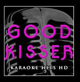 Good Kisser (Instrumental Karaoke Version) [Originally Performed by Usher]