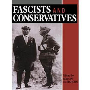 Fascists and Conservatives: The Radical Right and the Establishment in Twentieth-Century Europe (Paperback)