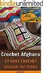 Crochet Afghans: 27 Easy Crochet Afgh...