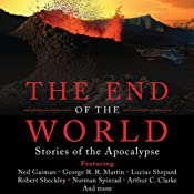 The End of the World: Stories of the Apocalypse | [Martin H. Greenberg (editor)]