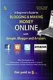A Beginner's Guide To Blogging & Making Money Online