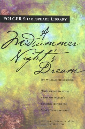 A Midsummer Night s Dream (Folger Shakespeare Library)