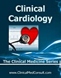 img - for Clinical Cardiology - 2015 (The Clinical Medicine Series Book 18) book / textbook / text book