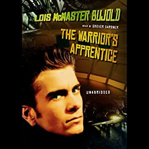 The Warrior's Apprentice: A Miles Vorkosigan Novel by Lois McMaster Bujold