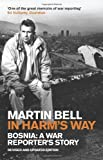 In Harm's Way (1848313888) by Bell, Martin