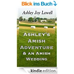 Ashley's Amish Adventure and an Amish Wedding