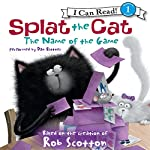 Splat the Cat: The Name of the Game | Rob Scotton