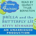 Disney Fairies: Prilla and the Butterfly Lie (       UNABRIDGED) by Kitty Richards Narrated by Quincy Tyler Bernstine