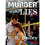 Murder and Lies (BookStrand Publishing Romance) ~ K.R. Bailey