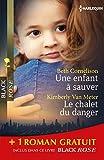 Une enfant à sauver - Le chalet du danger - Sous haute protection: (promotion)