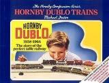 Hornby Dublo Trains Vol 3 (Hornby Companion Series)