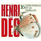 echange, troc Henri Dès - L'Hirondelle Et Le Papillon /Vol.16