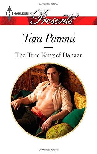 The True King of Dahaar (Harlequin Presents)