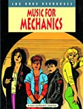 Love & Rockets Vol. 1: Music for Mechanics (0930193164) by Gilbert Hernandez