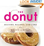 The Donut: History, Recipes, and Lore...