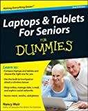Laptops & Tablets for Seniors For Dummies (For Dummies (Computers))